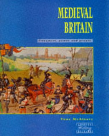 Medieval Britain: Conquest and Power (Cambridge History: McAleavy, Tony