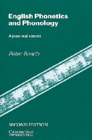 9780521407182: English Phonetics and Phonology: A Practical Course