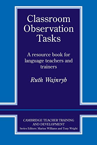 9780521407229: Classroom Observation Tasks: A Resource Book for Language Teachers and Trainers (Cambridge Teacher Training and Development)