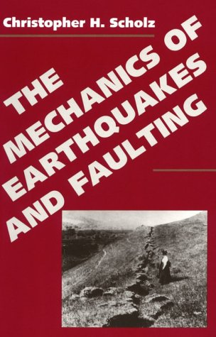 9780521407601: The Mechanics of Earthquakes and Faulting