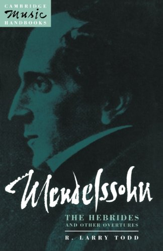 9780521407649: Mendelssohn: The Hebrides and Other Overtures (Cambridge Music Handbooks)