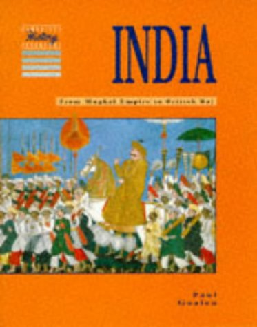 9780521407816: India: From Mughal Empire to British Raj (Cambridge History Programme Key Stage 3)