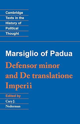 9780521408462: Marsiglio of Padua: 'Defensor minor' and 'De translatione imperii'