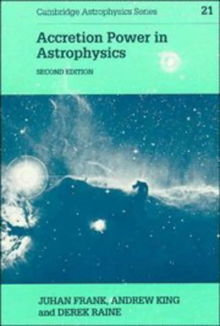 9780521408639: Accretion Power in Astrophysics (Cambridge Astrophysics)