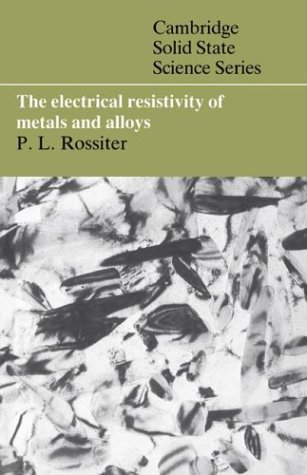 9780521408721: The Electrical Resistivity of Metals and Alloys (Cambridge Solid State Science Series)