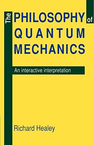9780521408745: The Philosophy of Quantum Mechanics: An Interactive Interpretation