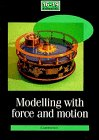 9780521408837: Modelling with Force and Motion Unit Guide (School Mathematics Project 16-19)