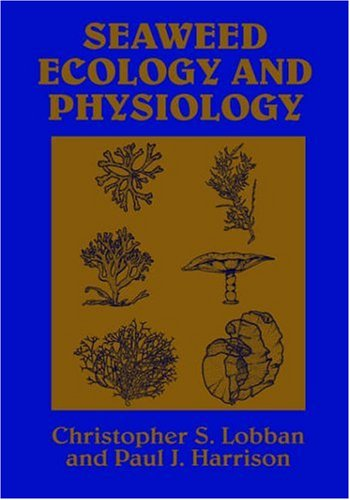 9780521408974: Seaweed Ecology and Physiology