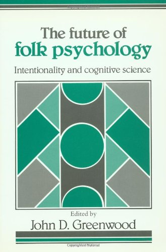 9780521408981: The Future of Folk Psychology: Intentionality and Cognitive Science