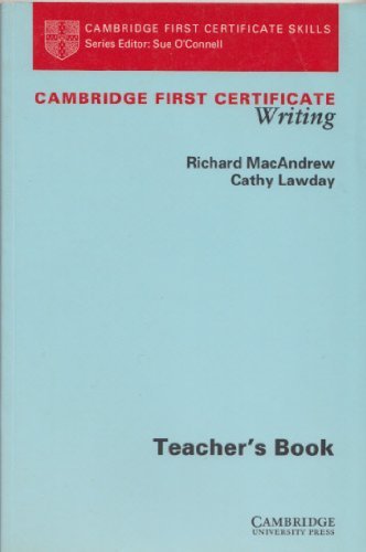 9780521409018: Cambridge First Certificate Writing Teacher's book (Cambridge First Certificate Skills)