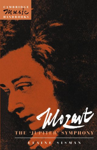 9780521409247: Mozart: The 'Jupiter' Symphony (Cambridge Music Handbooks)