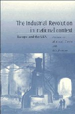 The Industrial Revolution National Context: Europe and the USA
