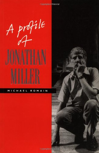 9780521409537: A Profile of Jonathan Miller