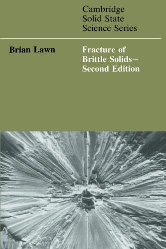 9780521409728: Fracture of Brittle Solids (Cambridge Solid State Science Series)