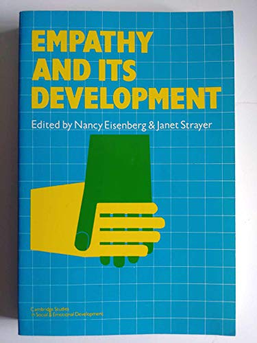 9780521409865: Empathy and its Development (Cambridge Studies in Social and Emotional Development)