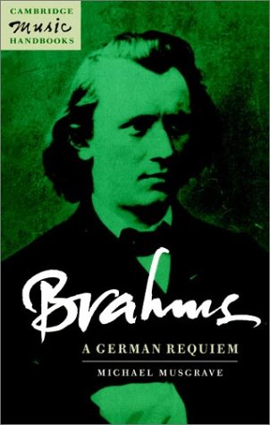 9780521409957: Brahms: A German Requiem (Cambridge Music Handbooks)