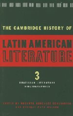 9780521410359: The Cambridge History of Latin American Literature 3 Volume Hardback Set: The Cambridge History of Latin American Literature: Volume 3, Brazilian Literature; Bibliographies Hardback