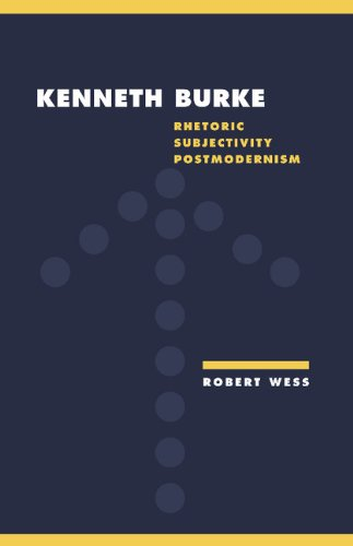 9780521410496: Kenneth Burke: Rhetoric, Subjectivity, Postmodernism (Literature, Culture, Theory)