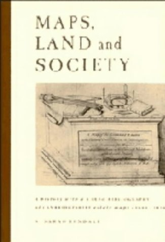 9780521410557: maps, land and society: a history, with a carto-bibliography of cambridgeshire estate maps, c1600-1836,
