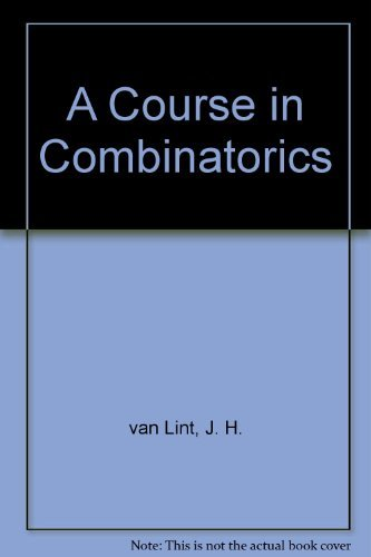 9780521410571: A Course in Combinatorics