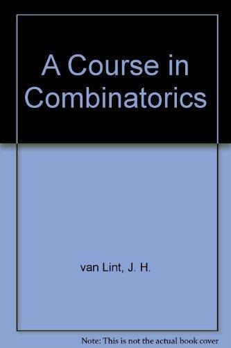 9780521410571: A Course in Combinatorics