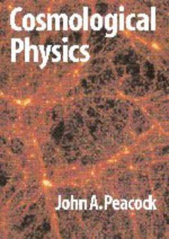 9780521410724: Cosmological Physics (Cambridge Astrophysics)