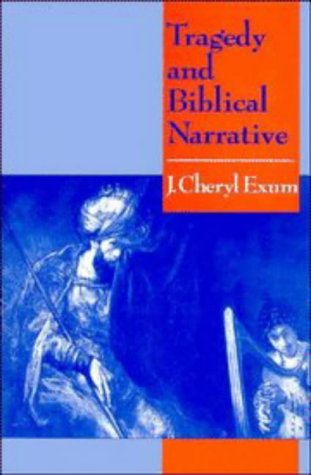 9780521410731: Tragedy and Biblical Narrative: Arrows of the Almighty