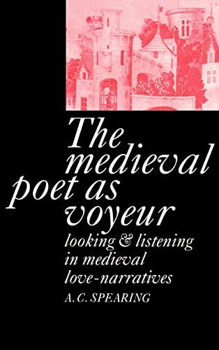 9780521410946: The Medieval Poet as Voyeur