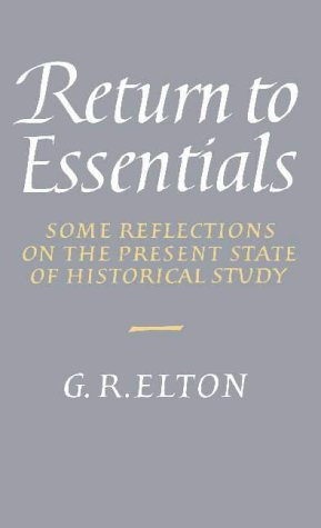 9780521410984: Return to Essentials: Some Reflections on the Present State of Historical Study