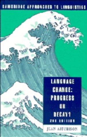 9780521411011: Title: Language Change Progress or Decay Cambridge Approa