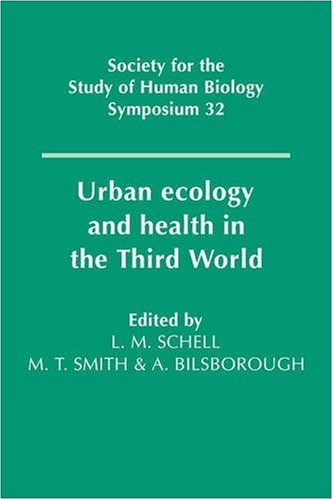 9780521411592: Urban Ecology and Health in the Third World (Society for the Study of Human Biology Symposium Series)