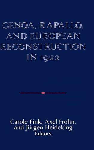 9780521411677: Genoa, Rapallo, and European Reconstruction in 1922 (Publications of the German Historical Institute)