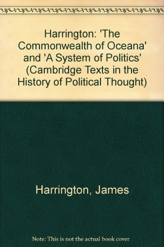 9780521411899: Harrington: 'The Commonwealth of Oceana' and 'A System of Politics' (Cambridge Texts in the History of Political Thought)