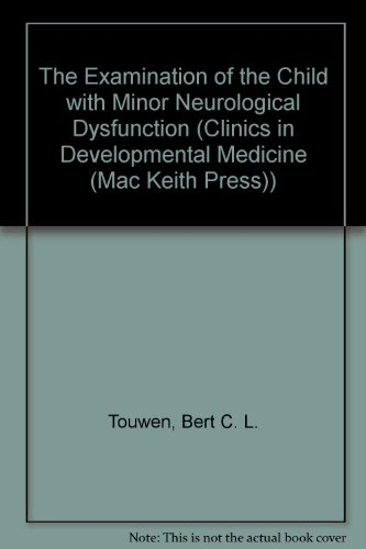 9780521412001: The Examination of the Child with Minor Neurological Dysfunction