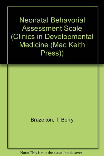 9780521412087: Neonatal Behavorial Assessment Scale (Clinics in Developmental Medicine (Mac Keith Press))
