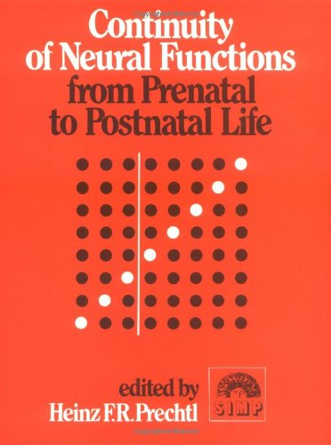 9780521412148: Continuity of Neural Functions from Prenatal to Postnatal Life