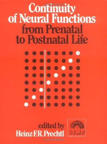 9780521412148: Continuity of Neural Functions from Prenatal to Postnatal Life (Clinics in Developmental Medicine (Mac Keith Press))