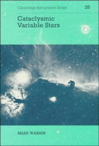 9780521412315: Cataclysmic Variable Stars (Cambridge Astrophysics)