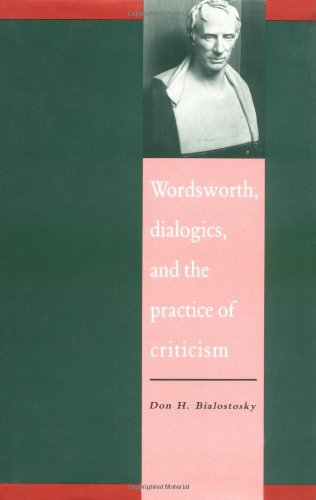 9780521412490: Wordsworth, Dialogics and the Practice of Criticism (Literature, Culture, Theory)
