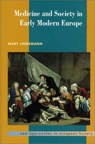 9780521412544: Medicine and Society in Early Modern Europe (New Approaches to European History)