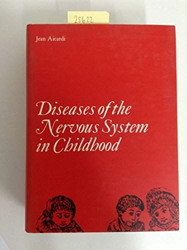 9780521412735: Diseases of the Nervous System in Childhood (Clinics in Developmental Medicine (Mac Keith Press))