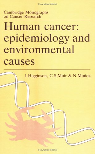 9780521412889: Human Cancer: Epidemiology and Environmental Causes (Cambridge Monographs on Cancer Research)