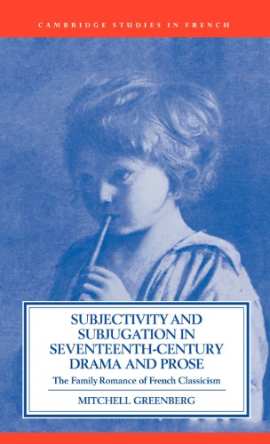 Subjectivity and Subjugation in Seventeenth-Century Drama and: Greenberg, Mitchell