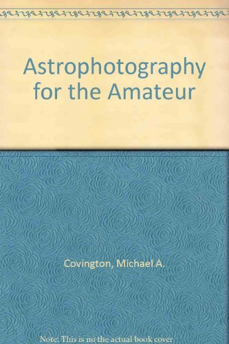 9780521413053: Astrophotography for the Amateur