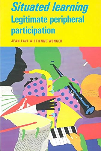 9780521413084: Situated Learning: Legitimate Peripheral Participation