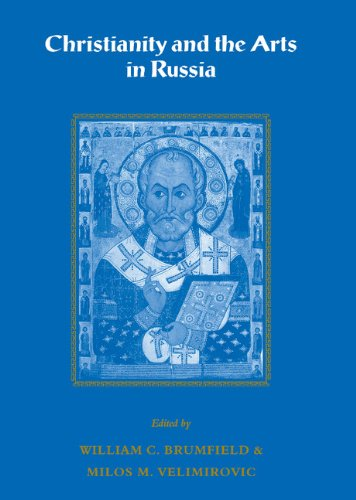 9780521413107: Christianity and the Arts in Russia (Cambridge New Art History and Criticism)