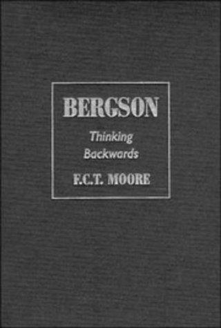 9780521413404: Bergson: Thinking Backwards (Modern European Philosophy)