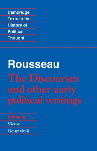 9780521413817: Rousseau: 'The Discourses' and Other Early Political Writings Hardback (Cambridge Texts in the History of Political Thought)