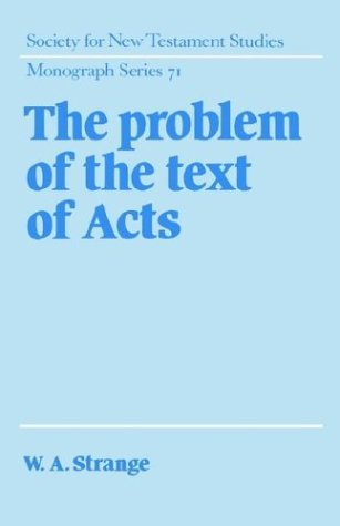 9780521413848: The Problem of the Text of Acts (Society for New Testament Studies Monograph Series)