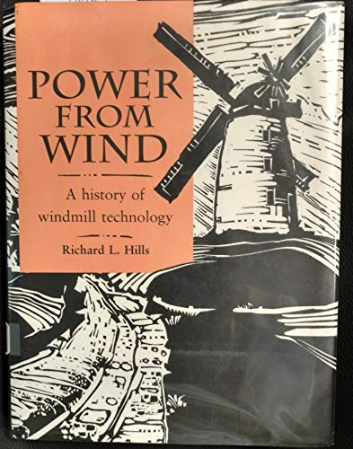 9780521413985: Power from Wind: A History of Windmill Technology
